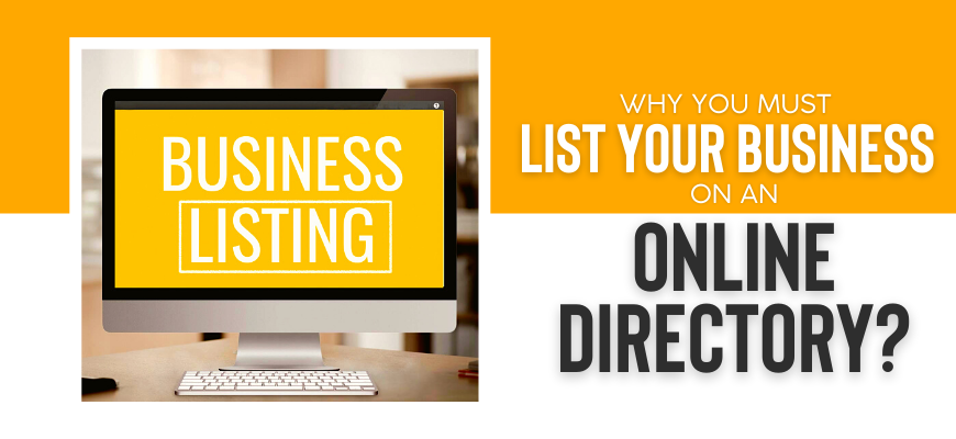 Why You Must List Your Business On An Online Directory?